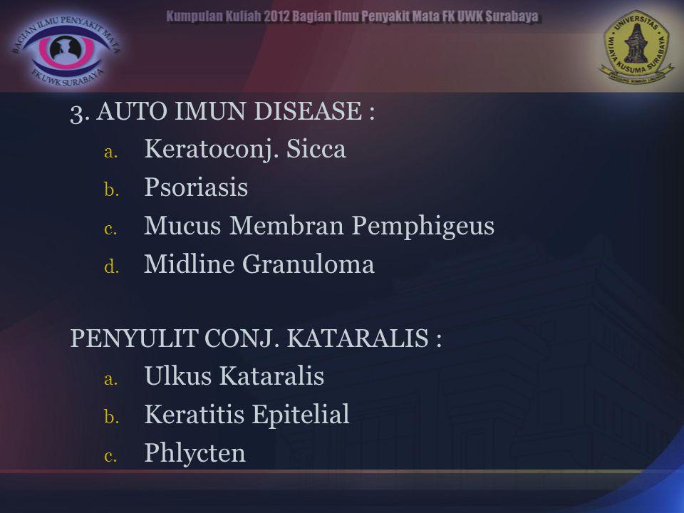 Mucus Membran Pemphigeus Midline Granuloma
