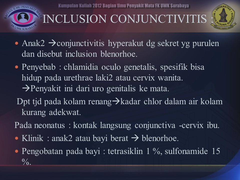 INCLUSION CONJUNCTIVITIS :