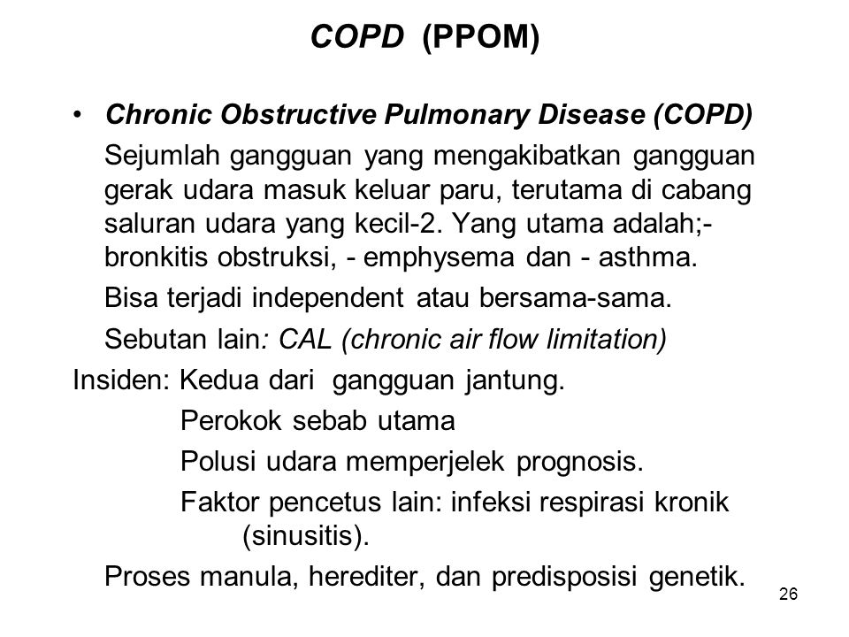 COPD (PPOM) Chronic Obstructive Pulmonary Disease (COPD)