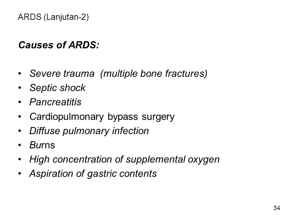 Severe trauma (multiple bone fractures) Septic shock Pancreatitis