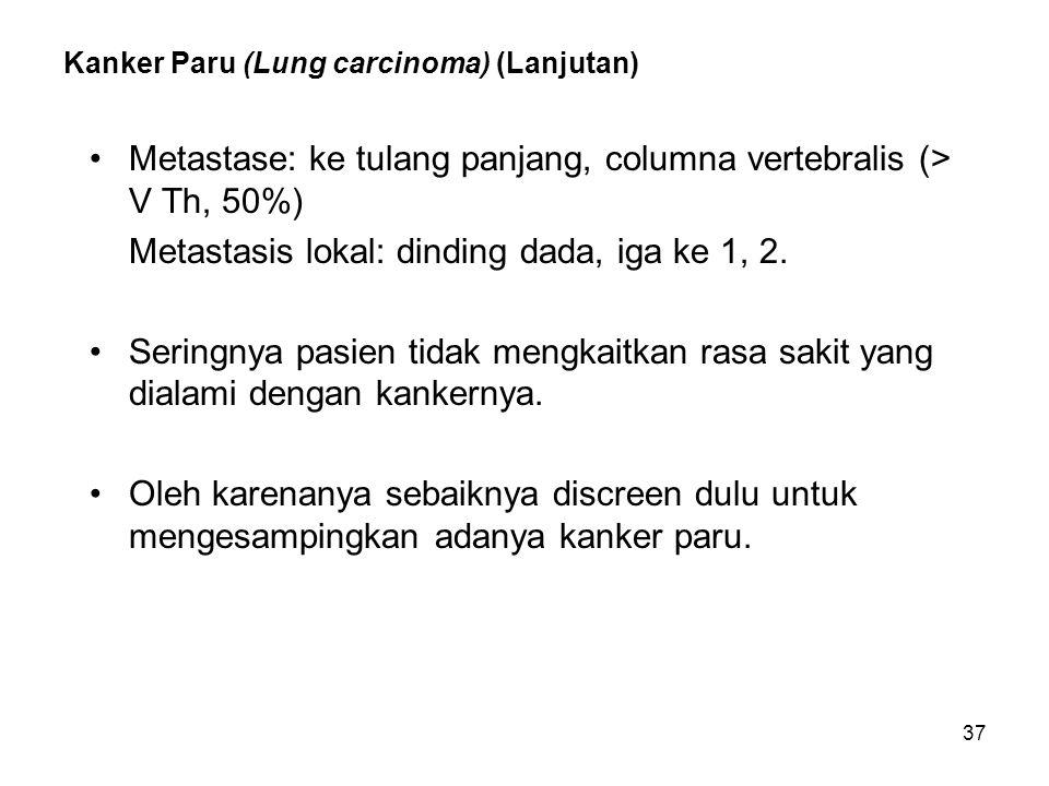 Kanker Paru (Lung carcinoma) (Lanjutan)