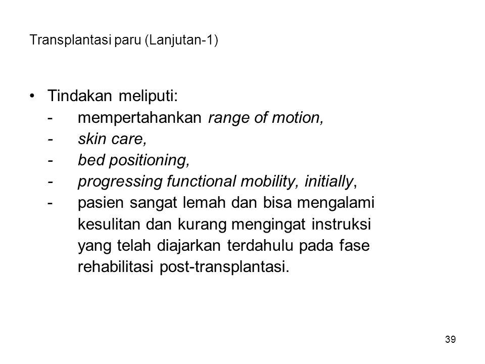 Transplantasi paru (Lanjutan-1)