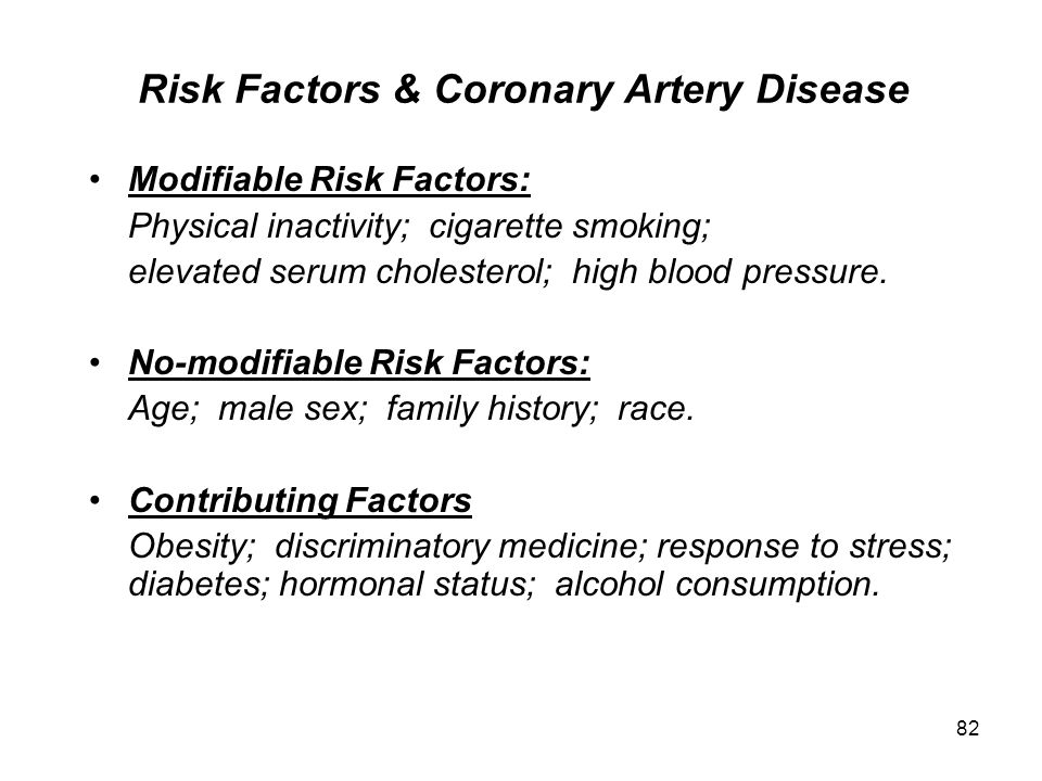 Risk Factors & Coronary Artery Disease
