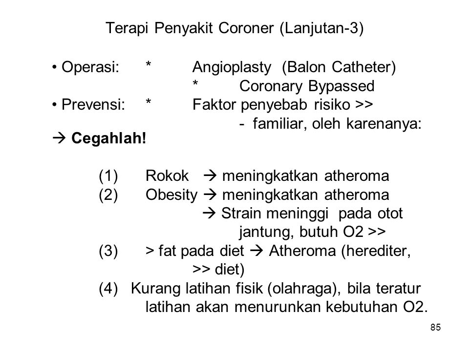 Terapi Penyakit Coroner (Lanjutan-3)