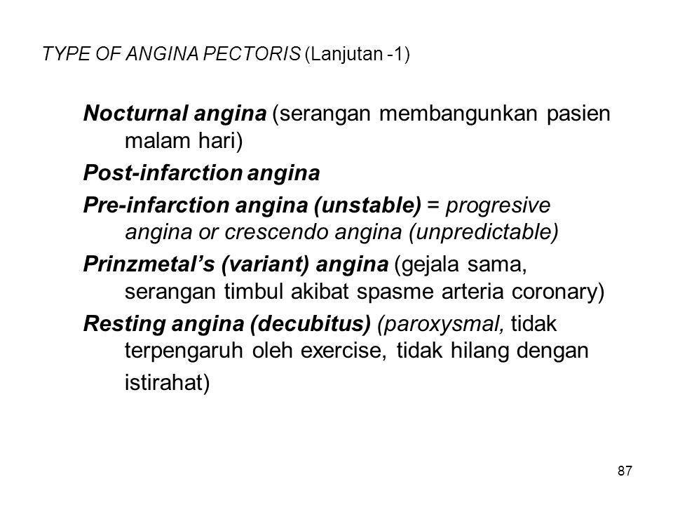 TYPE OF ANGINA PECTORIS (Lanjutan -1)