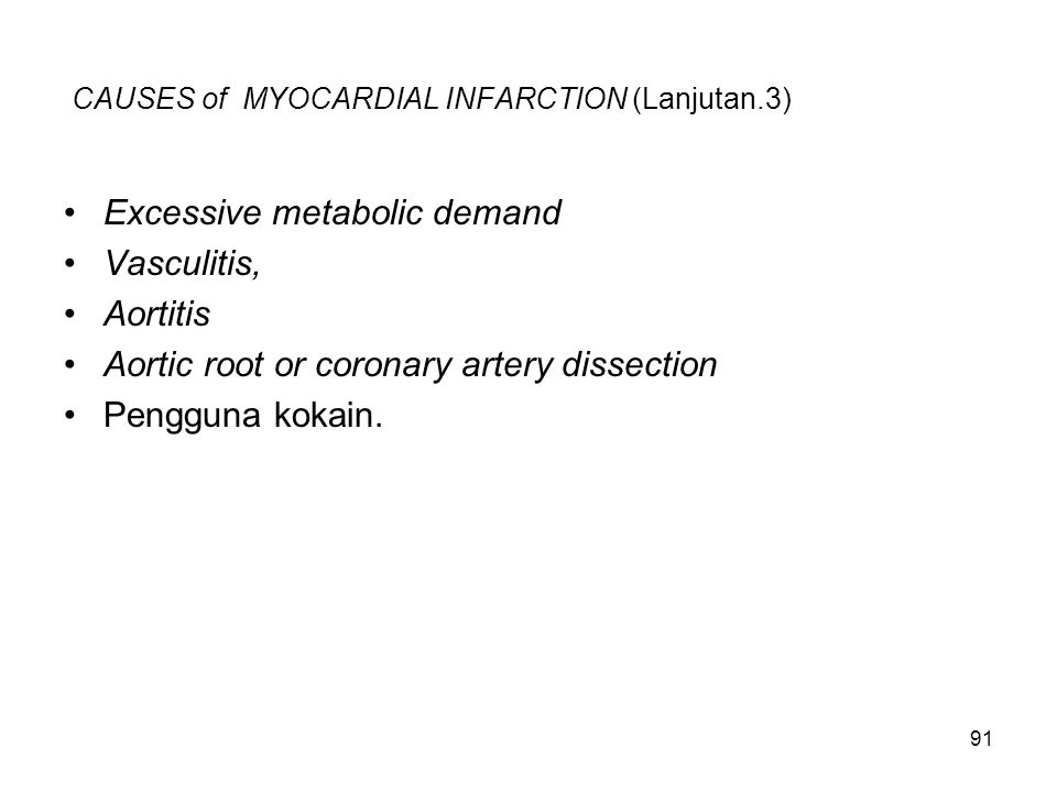 CAUSES of MYOCARDIAL INFARCTION (Lanjutan.3)