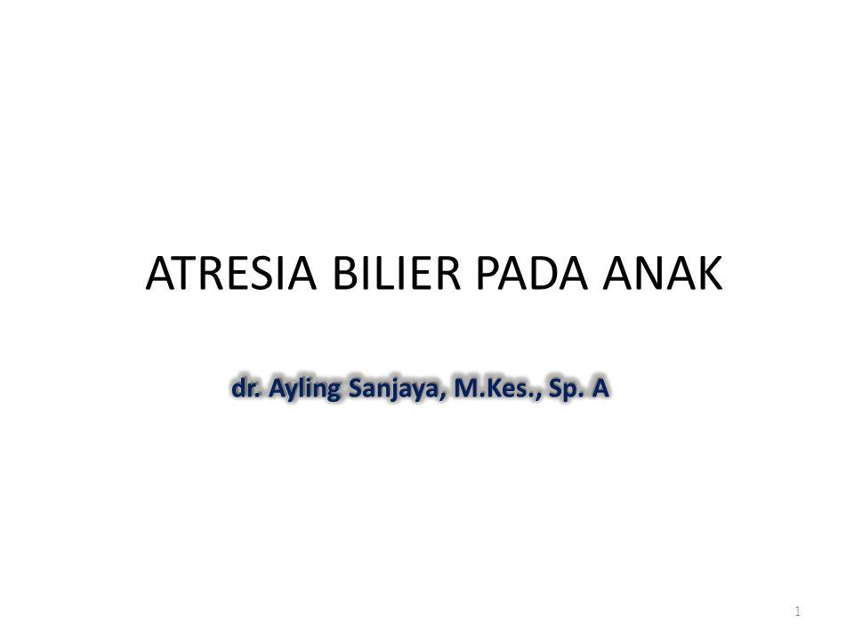 ATRESIA BILIER PADA ANAK