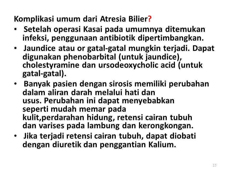 Komplikasi umum dari Atresia Bilier