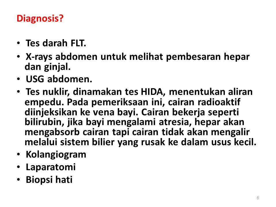 • X-rays abdomen untuk melihat pembesaran hepar • USG abdomen.