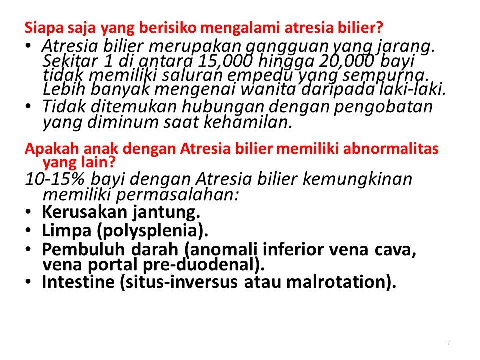 • Atresia bilier merupakan gangguan yang jarang.