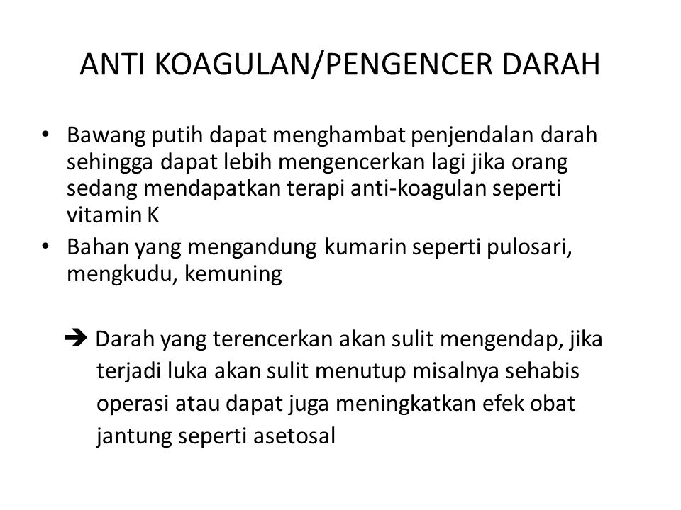 ANTI KOAGULAN/PENGENCER DARAH