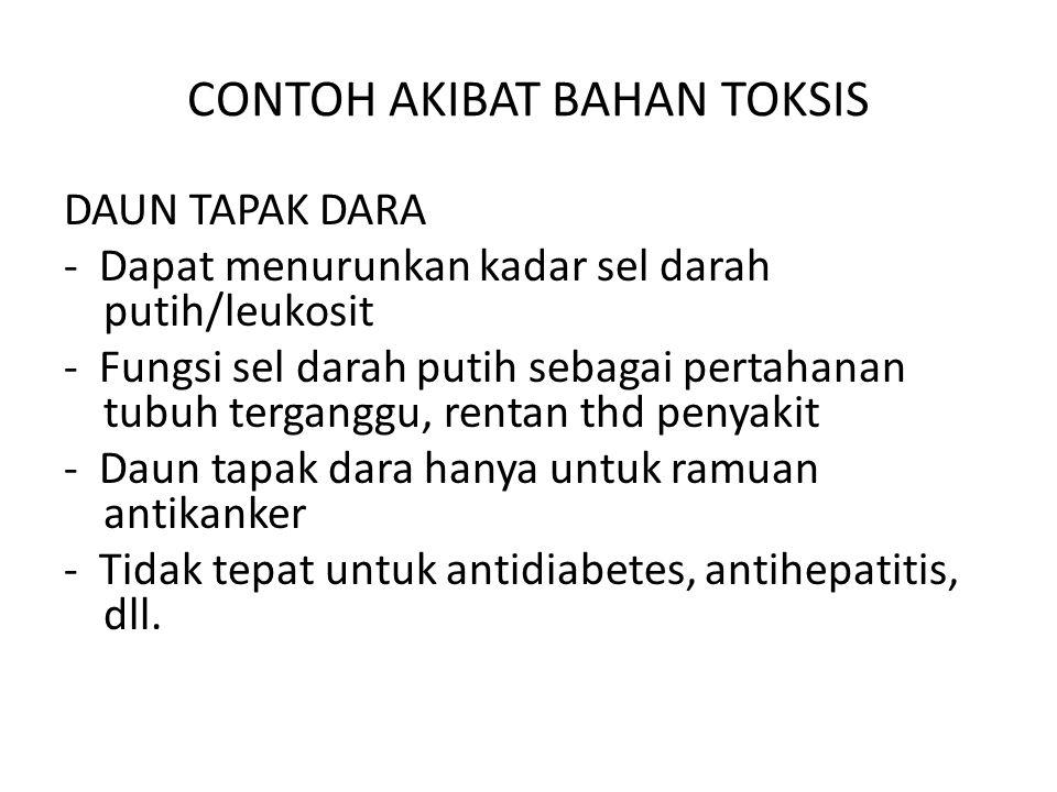 CONTOH AKIBAT BAHAN TOKSIS