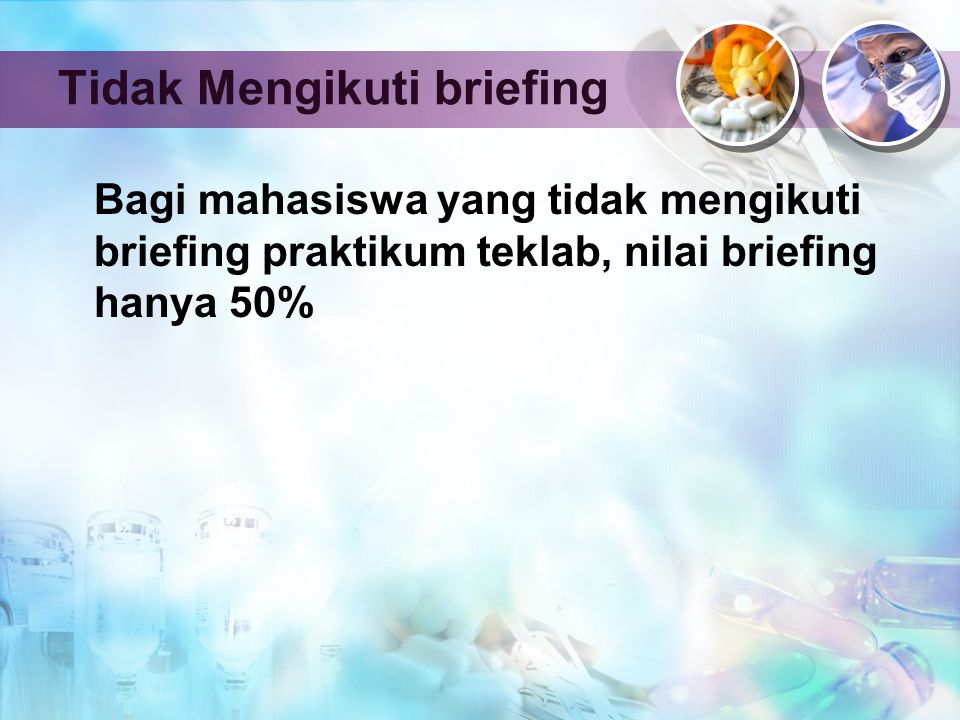 Tidak Mengikuti briefing