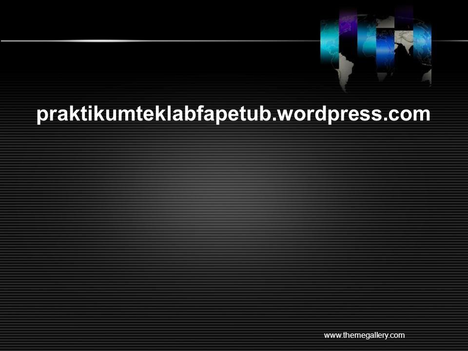 praktikumteklabfapetub.wordpress.com www.themegallery.com
