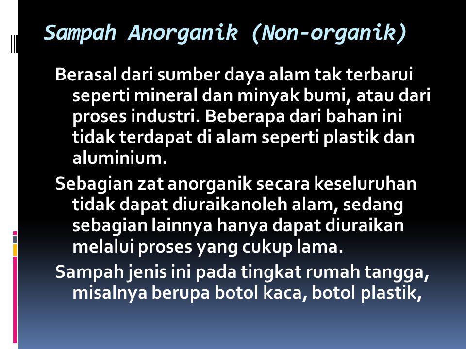 Sampah Anorganik (Non-organik)