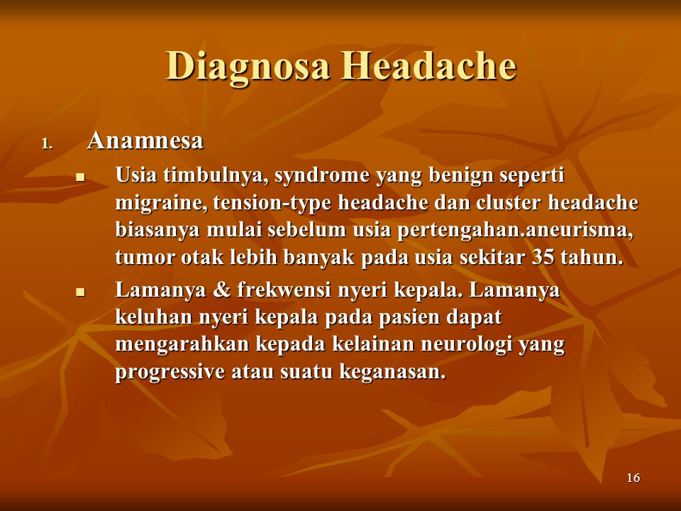 Diagnosa Headache Anamnesa