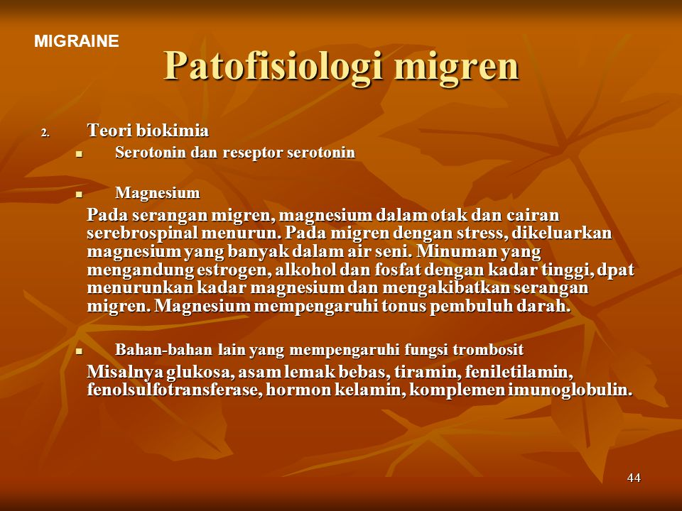 Patofisiologi migren Teori biokimia