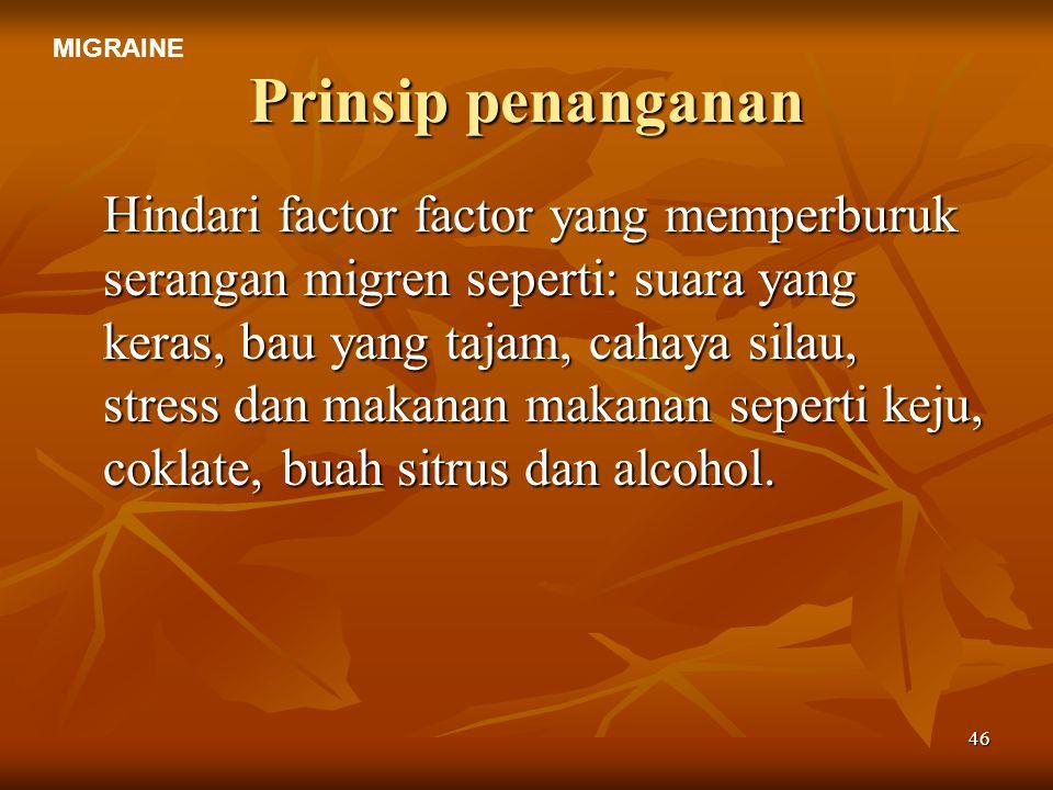 MIGRAINE Prinsip penanganan.