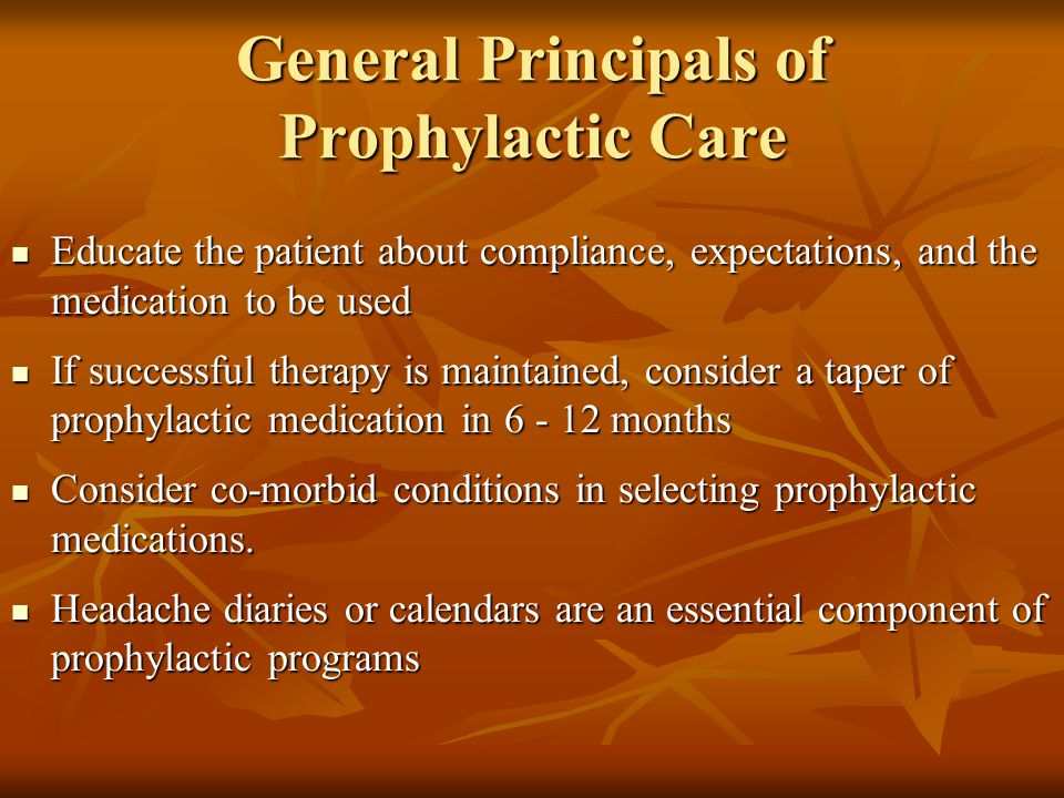 General Principals of Prophylactic Care