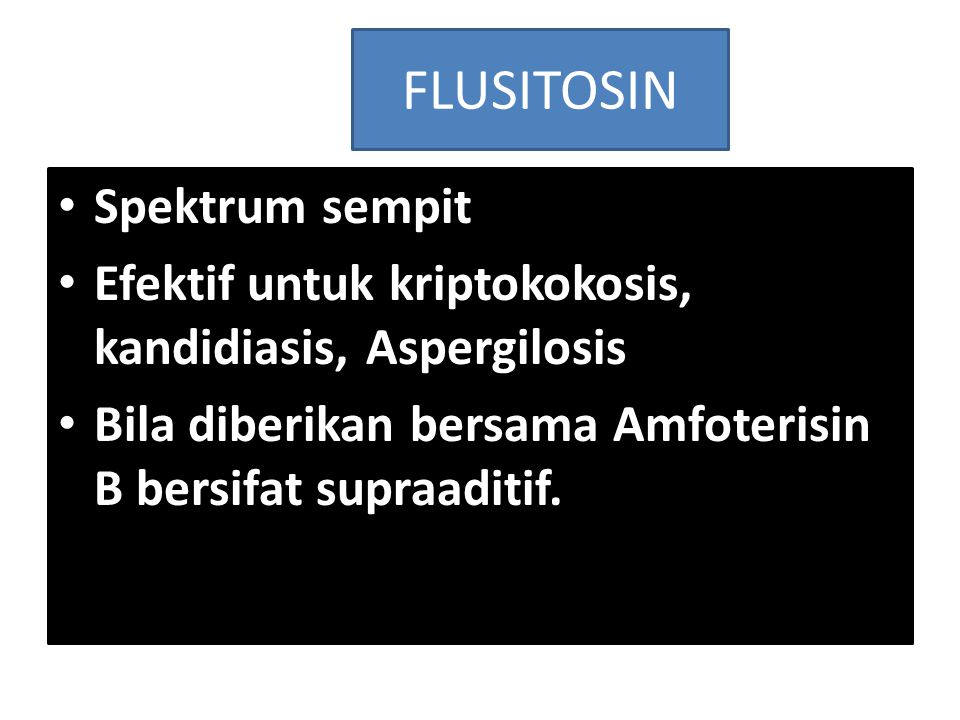 FLUSITOSIN Spektrum sempit