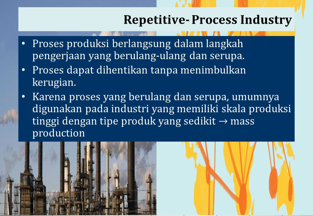 Repetitive- Process Industry