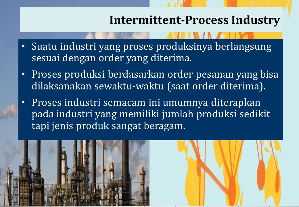 Intermittent-Process Industry