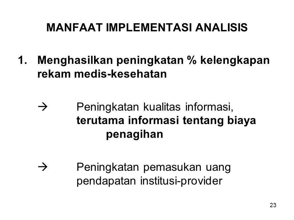 MANFAAT IMPLEMENTASI ANALISIS