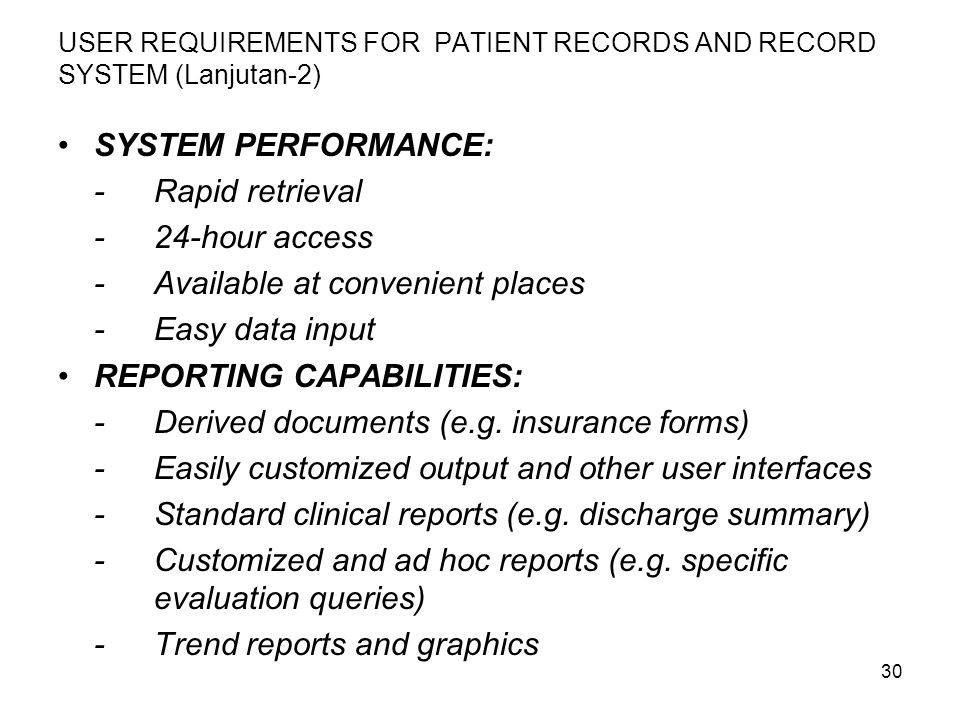 USER REQUIREMENTS FOR PATIENT RECORDS AND RECORD SYSTEM (Lanjutan-2)