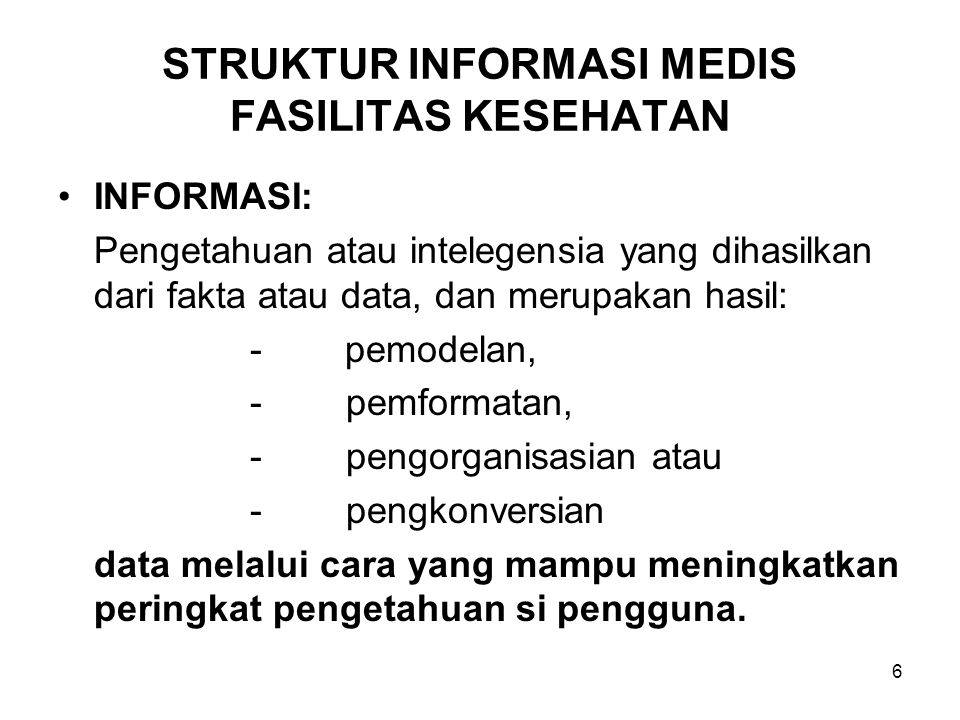 STRUKTUR INFORMASI MEDIS FASILITAS KESEHATAN