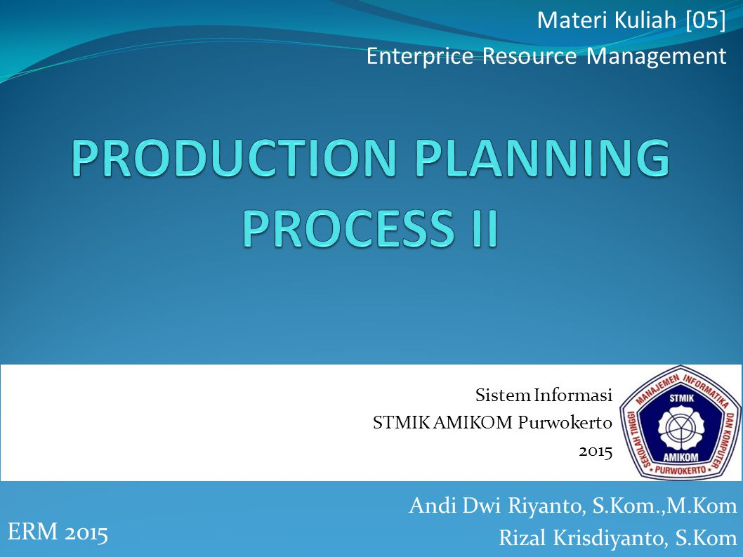 PRODUCTION PLANNING PROCESS II