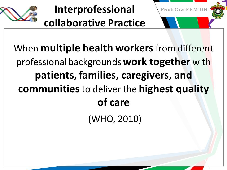 Interprofessional collaborative Practice