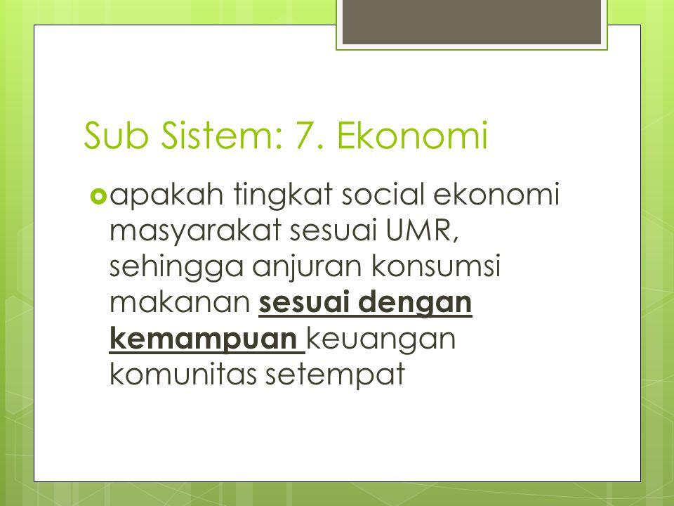 Sub Sistem: 7. Ekonomi