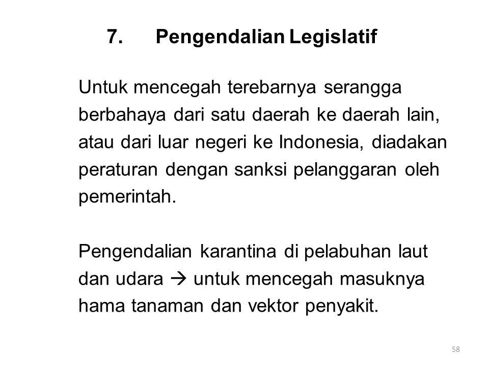 7. Pengendalian Legislatif