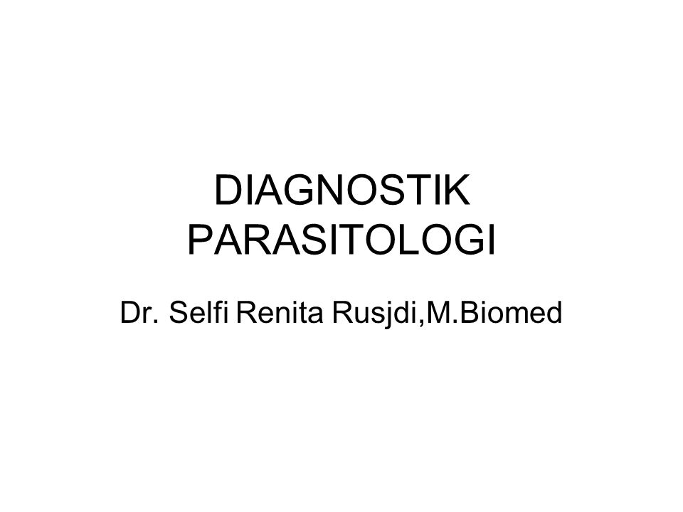 DIAGNOSTIK PARASITOLOGI