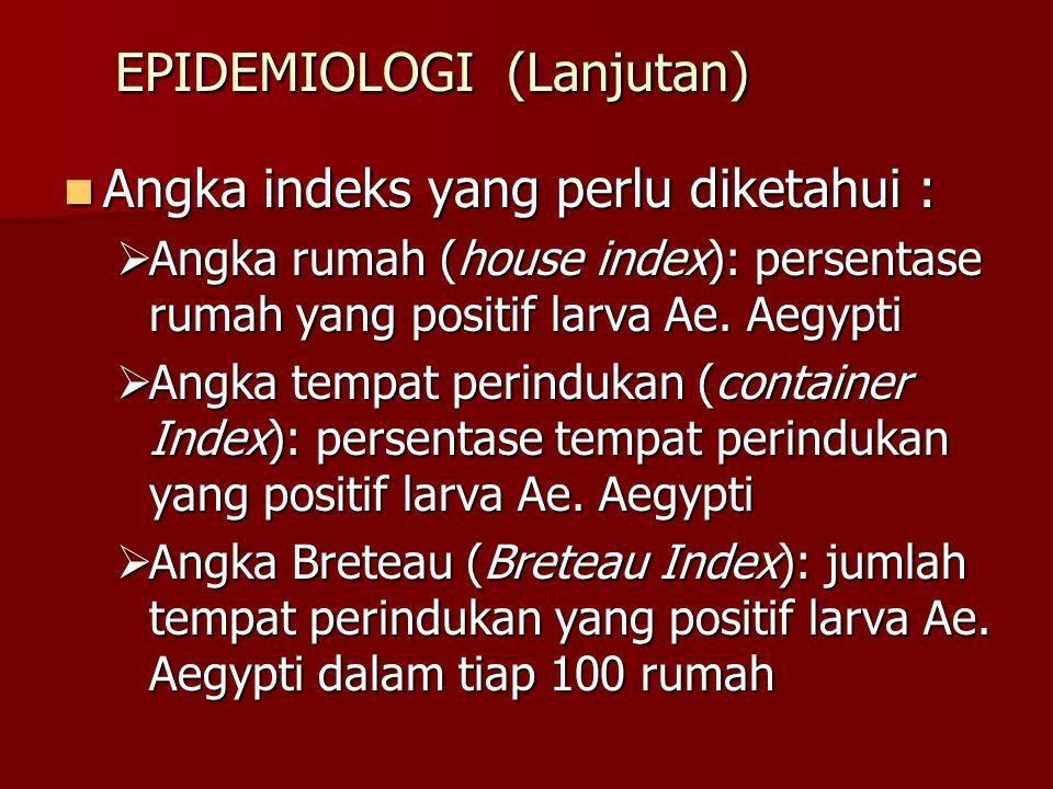 EPIDEMIOLOGI (Lanjutan)