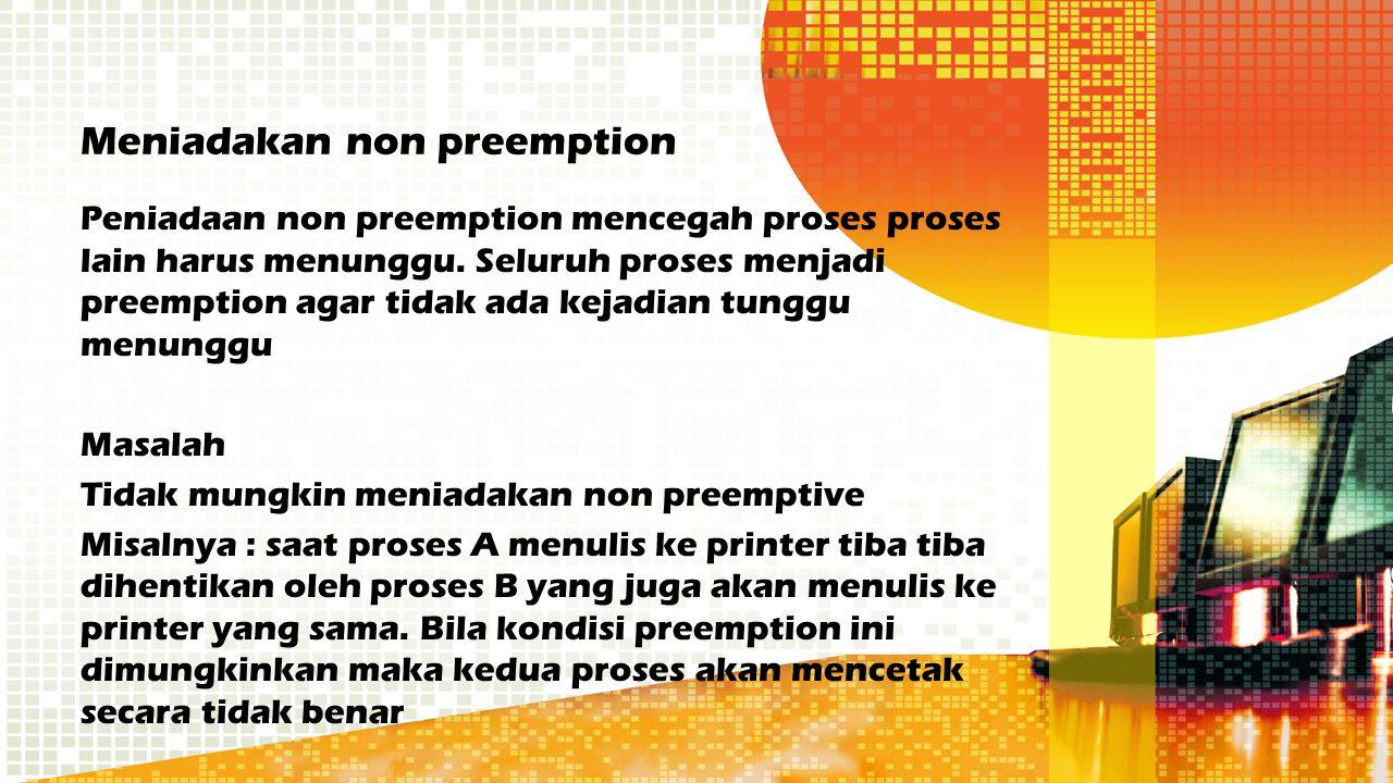 Meniadakan non preemption