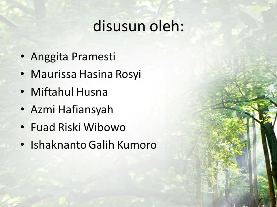 Kelompok 3 disusun oleh: Anggita Pramesti Maurissa Hasina Rosyi