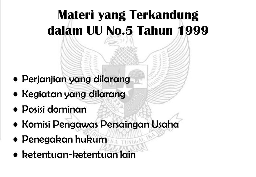 Materi yang Terkandung dalam UU No.5 Tahun 1999