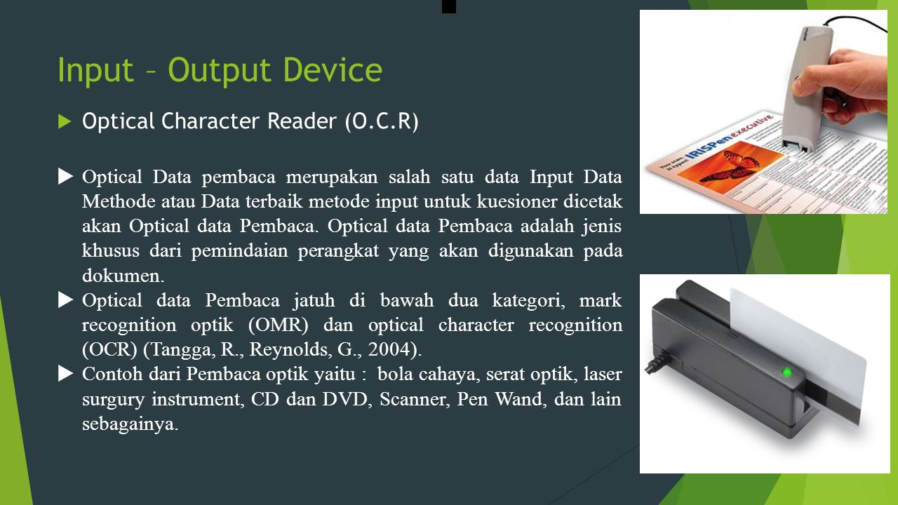 Input – Output Device Optical Character Reader (O.C.R)