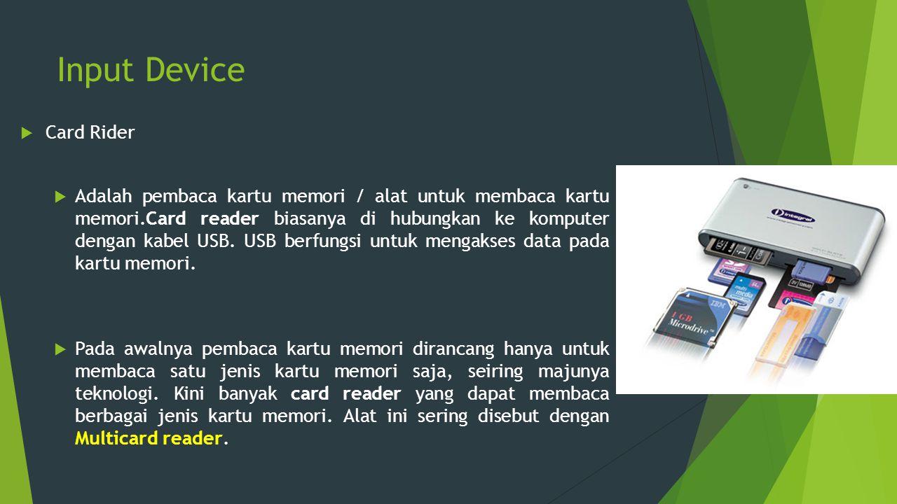 Input Device Card Rider