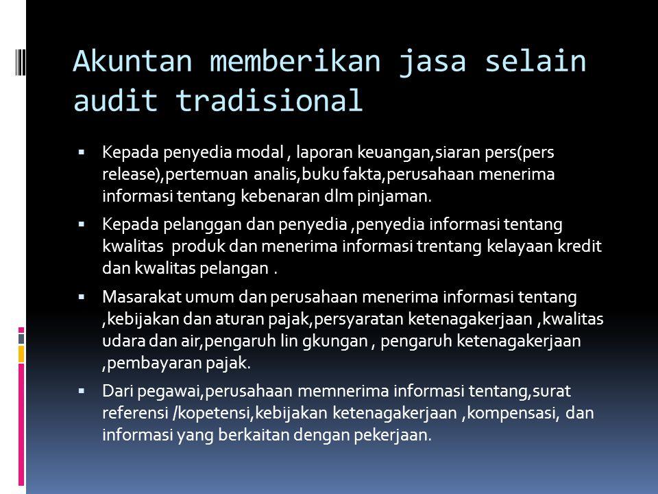 Akuntan memberikan jasa selain audit tradisional