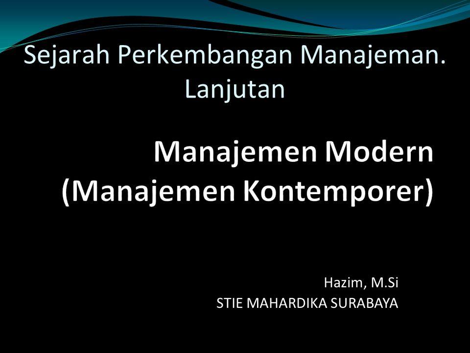Manajemen Modern (Manajemen Kontemporer)