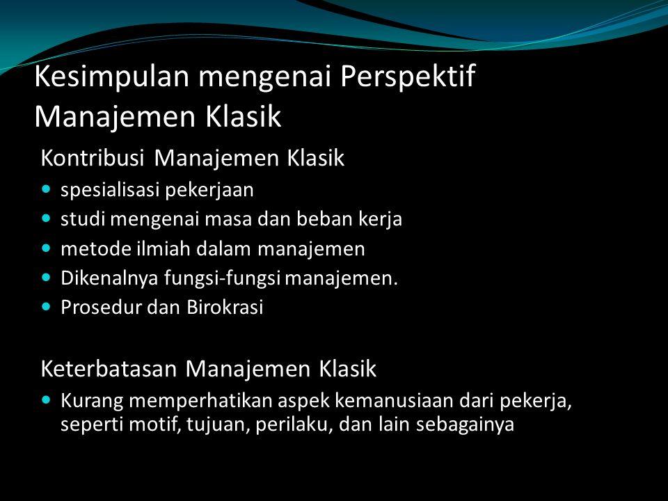 Kesimpulan mengenai Perspektif Manajemen Klasik