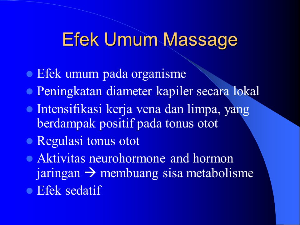 Efek Umum Massage Efek umum pada organisme