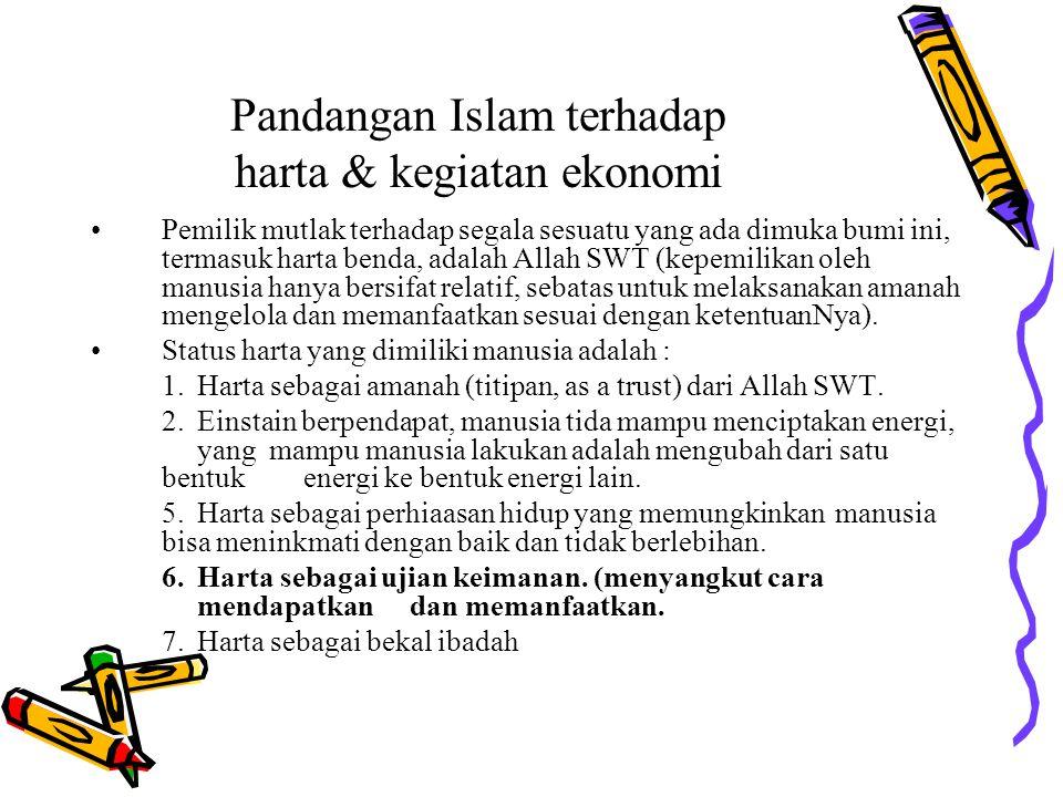 Pandangan Islam terhadap harta & kegiatan ekonomi