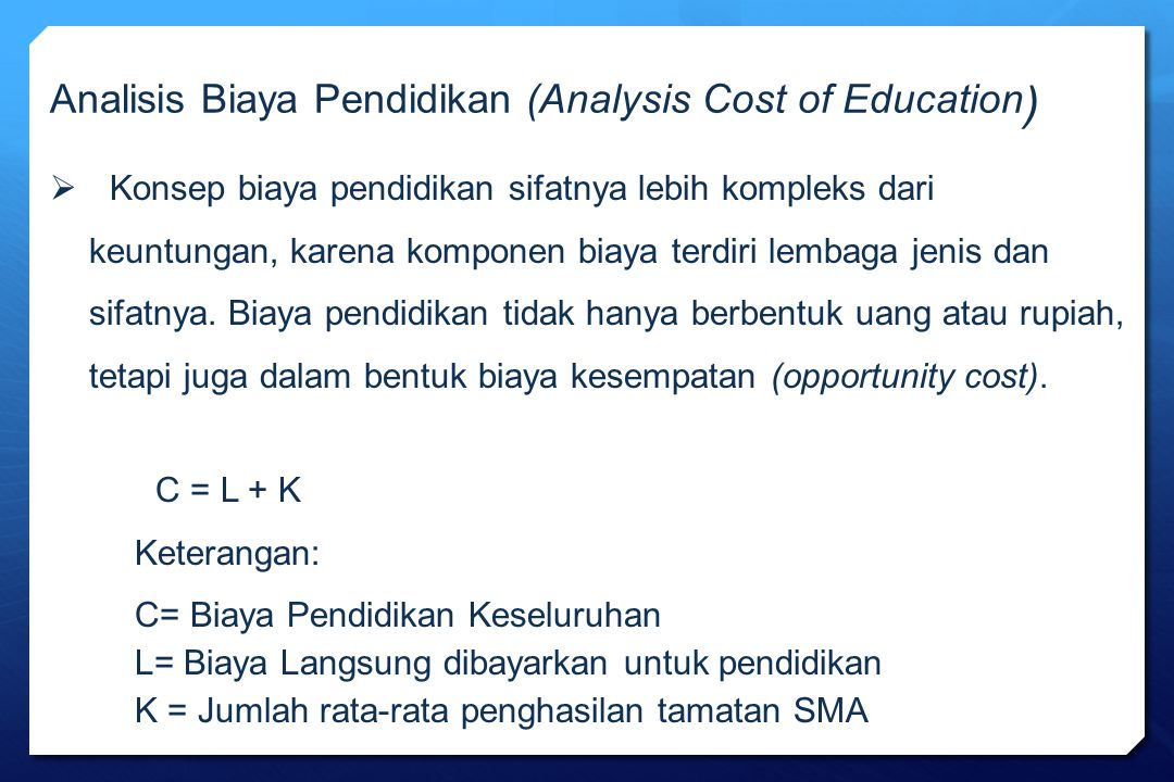 Analisis Biaya Pendidikan (Analysis Cost of Education)