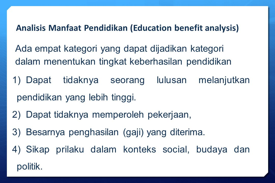 Analisis Manfaat Pendidikan (Education benefit analysis)