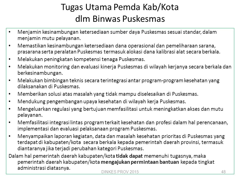 Tugas Utama Pemda Kab/Kota dlm Binwas Puskesmas