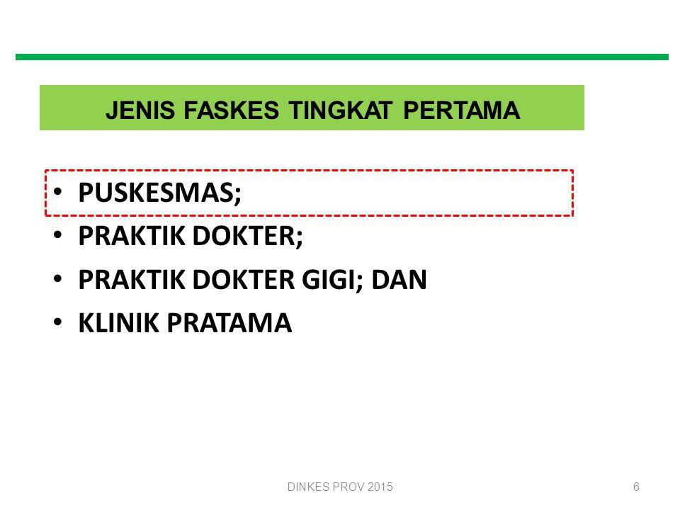JENIS FASKES TINGKAT PERTAMA
