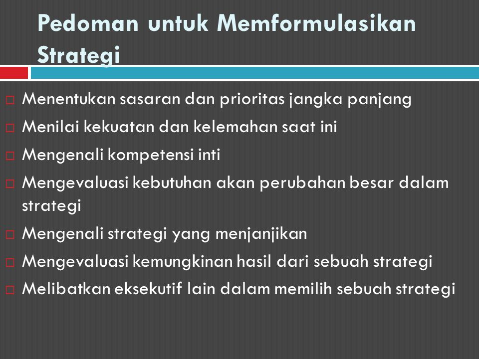 Pedoman untuk Memformulasikan Strategi